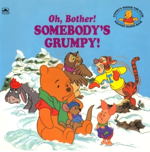 Oh,_Bother!_Somebody's_Grumpy_Cover_(Older)