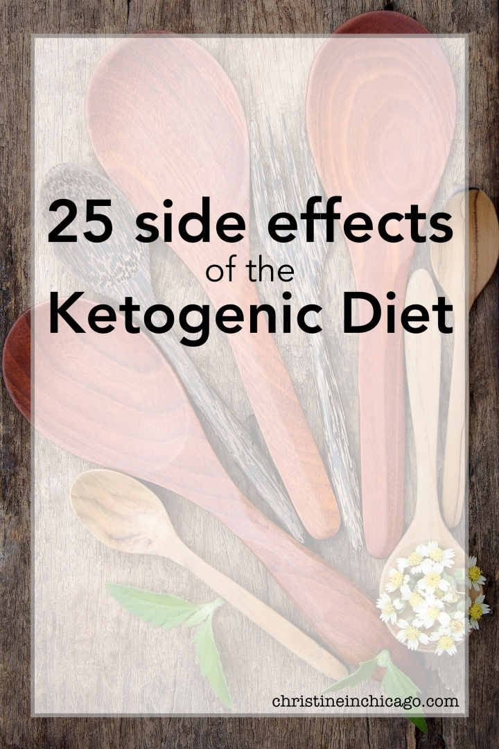 25 side effects of the Ketogenic Diet